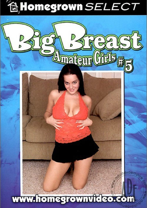 Big breast amateur girls