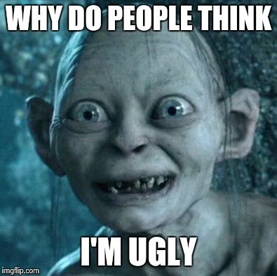 Ugly people memes