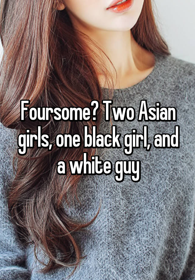 Two girls one white guy black